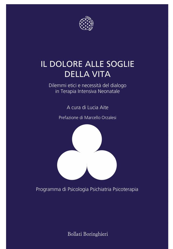 Il dolore alle soglie della vita a cura di Lucia Aite Bollati Boringhierei 2017
